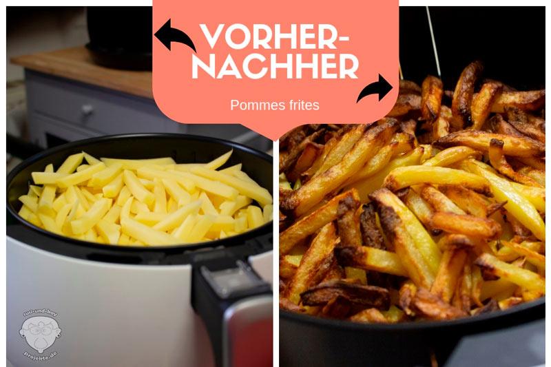 Vorher-Nachher-Pommes-frites-Heißluftfritteuse