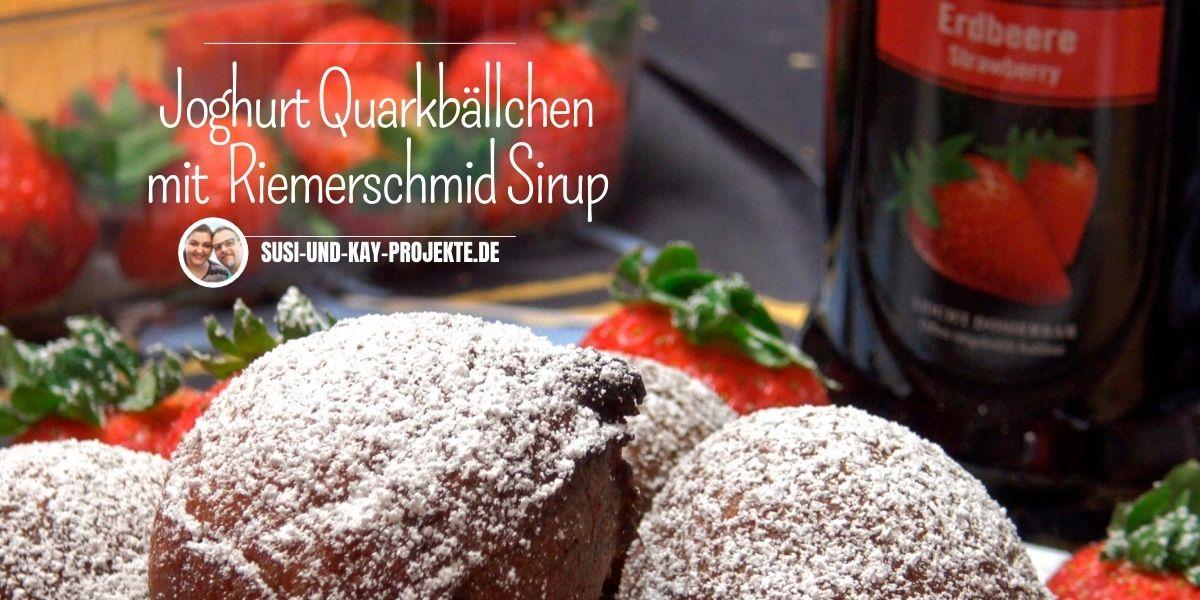 Joghurt Quarkbällchen Riemerschmid Sirup Thump groß